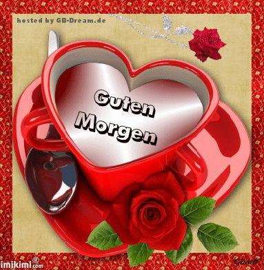 Pin Auf Liebe Guten Morgen Grüße
