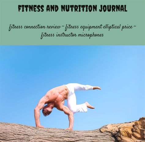 Fitness And Nutrition Journal 51 20180712054046 22 Best Male Fitness Blogs Planet Fi Fitness Motivation Photo Fitness Secrets Fitness Motivation Pictures