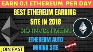 Eran 0 1 Ethereum Per Day Online Without Investment – Free