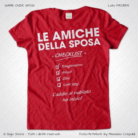 T-shirt donna Addio al Nubilato amiche della sposa Stasera ci pensiamo noi...