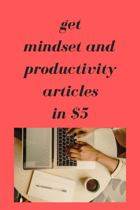 mindset and productivity articles