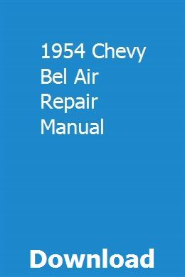 1954 Chevy Bel Air Repair Manual Repair Manuals Chilton Repair