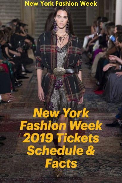 New York Fashion Week 2019 Tickets Schedule New York Fashion Week Fashion Week Fashion
