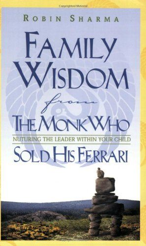 Download Pdf Family Wisdom From The Monk Who Sold His Ferrari
