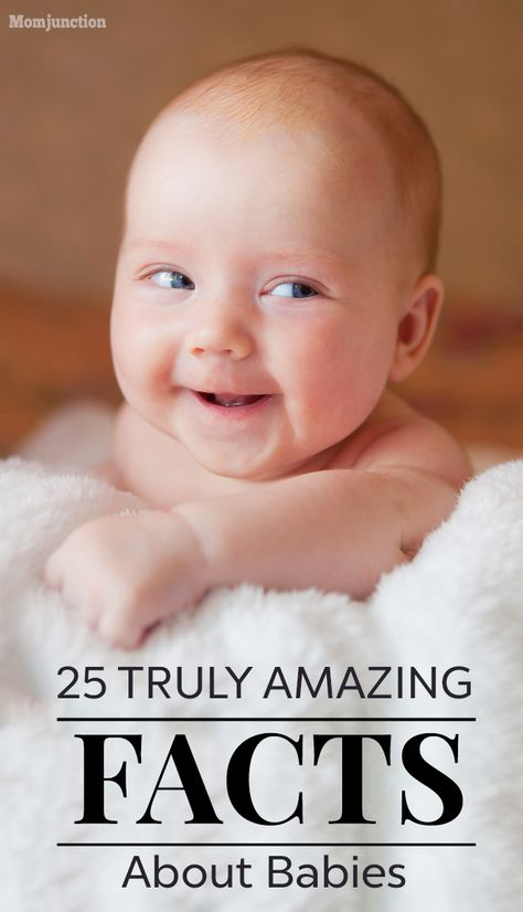 25 Truly Amazing Facts About Babies: Read our post below to learn some more surprising facts about babies. #Baby