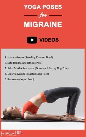 Yoga Poses For Migraine Yoga For Migraines Migraine Migraine Relief