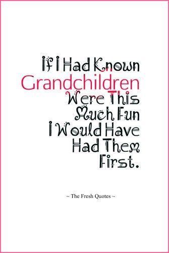 Funny & Caring Grandparent - Grandchildren Quotes | Quotes ...