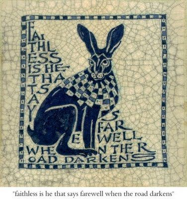 """Faithless is he that says farewell when the road darkens."" Tile by Poetry Tiles/UK"