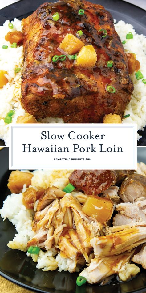 Add a little tropical flair to your dinner with this EASY Hawaiian Pork Loin Recipe Instructions for both slow cooker and oven recipes included hawaiianporkloin slowcookerporkloin porkloinwithpineapple # Pork Loin Recipes Slow Cooker, Pork Roast Recipes, Slow Cooker Easy Recipes, Slow Cooker Pork Tenderloin, Pork Recipes For Dinner, Recipe For Pork, Pork Tenderloin Recipes Crockpot, Recipes For Pork Loin, Slow Cook Pork Roast