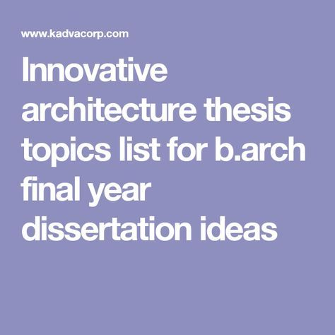 Innovative Architecture Thesis Topics List For B Arch Final Year