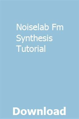 Noiselab Fm Synthesis Tutorial Download Study Guide Frankenstein Study Guide This Or That Questions