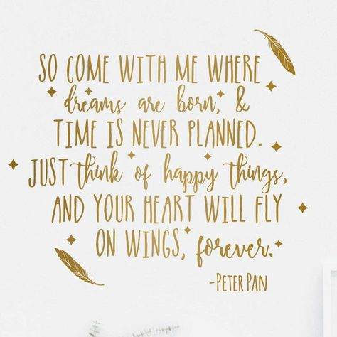 Come With Me Peter Pan Quote - Dana Decals - 1