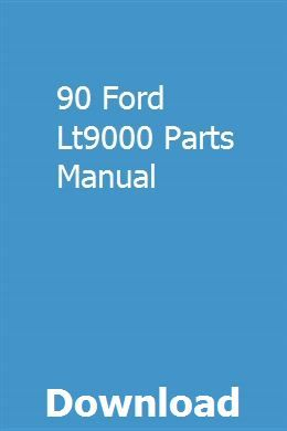 90 Ford Lt9000 Parts Manual Pdf Download Full Online Owners