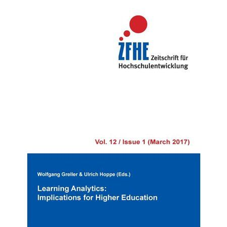 Learning Analytics : Implications for Higher Education (Paperback)