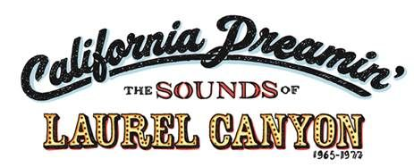 GRAMMY Museum is pleased to present California Dreamin': The Sounds
