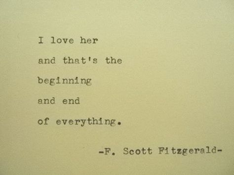 F. SCOTT FITZGERALD Love F Scott Fitzgerald by PoetryBoutique How it should be.