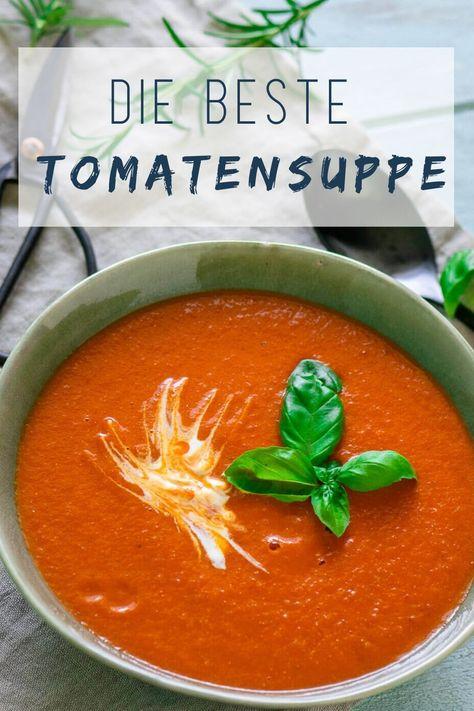 Es ist definitiv die beste Tomatensuppe, die ich je gegessen habe - so viel Aroma und Geschmack!