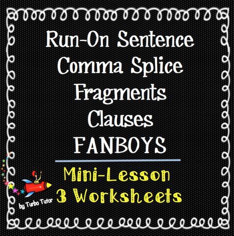 Run-On Sentences, Comma-Splice, Fragments, etc, are thoroughly ...