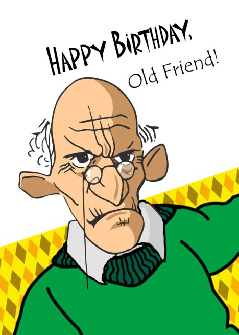 Funny Happy Birthday Old Friend Old Man In Green Sweater Card