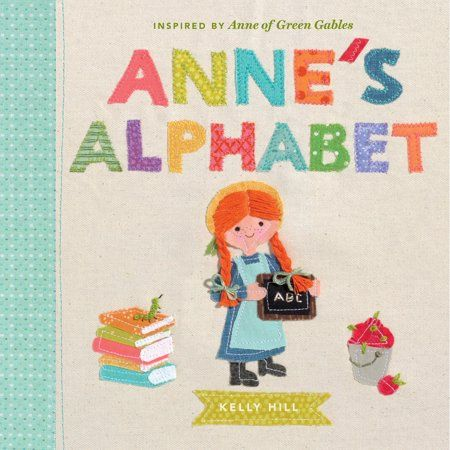 Anne S Alphabet Inspired By Anne Of Green Gables In 2019 Anne