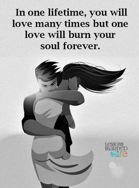 In one lifetime love love quotes quotes quote soulmate love images love pic real love quotes