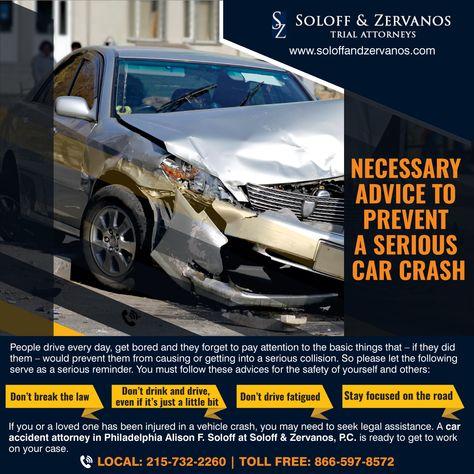 Necessary Advice To Prevent A Serious Car Crash