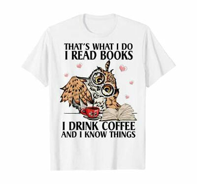 Details About That S What I Do I Read Books I Drink Coffee Owl Men