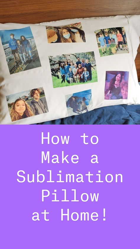 How to Make a Sublimation Pillow at Home!