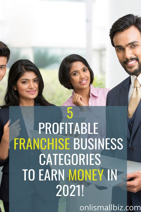 5 Best Franchise Business Categories That Can Make Big Profit in 2021 !