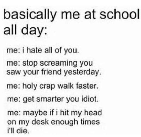 The thoughts we all have during the school day.