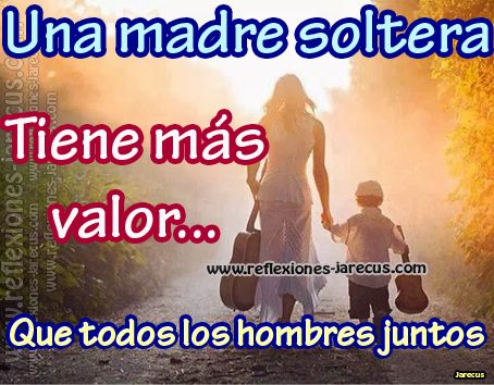 Madres solteras. E19b923436a0a296f38af2a70f274f63--spanish-quotes-los