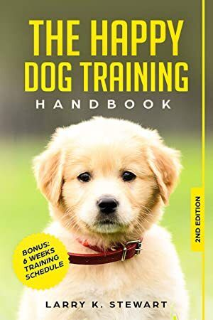Download The Happy Dog Training Handbook The Ultimate Guide To