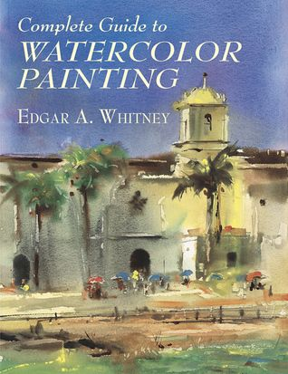 Download Pdf The Watercolor Book Materials And Techniques For