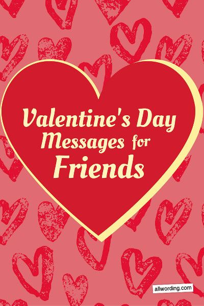28 Ways To Say Happy Valentine S Day To A Friend Happy Valentine S Day Friend Happy Valentines Day Valentines Day Messages