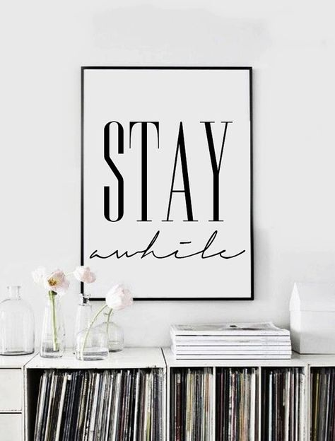 Stay Awhile Printable Poster Inspirational Poster von VisualPixie