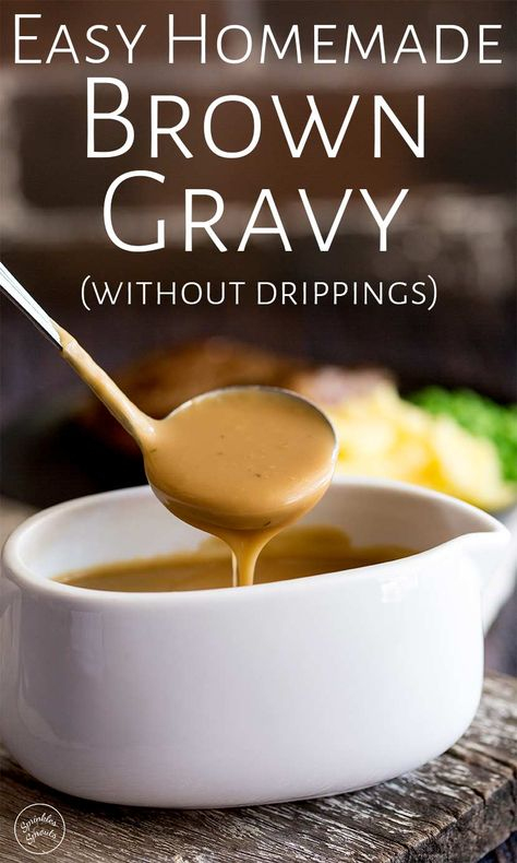 Learn how to make Homemade Brown Gravy from scratch. So easy, this gravy can be made without drippings as it is thickened with flour. The flavor comes from beef broth/stock whilst the rich texture com Homemade Brown Gravy, Homemade Turkey Gravy, Brown Gravy Recipe Easy, Gravy For Turkey, Brown Gravy Recipe With Beef Broth, Easy Brown Gravy Recipe Without Drippings, Gravy Recipe Without Flour, Making Gravy With Flour, Better Than Bouillon Gravy Recipe