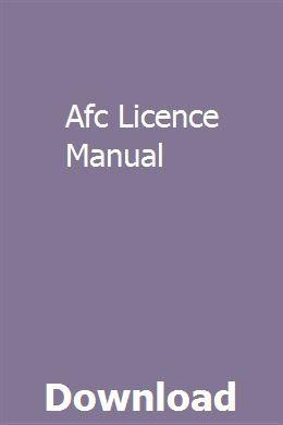 Afc Licence Manual Repair Manuals Manual User Manual