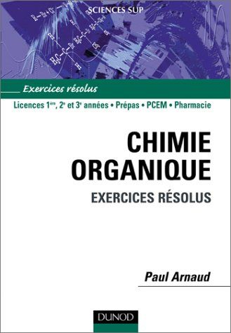 Telecharger Chimie Organique Exercices Resolus Pdf Par Paul Arnaud Telecharger Votre Fichier Ebook Maintenant Ebook Pdf Download Pdf Books