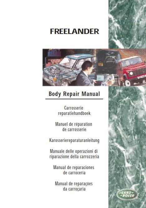 New Post Pdf Online Land Rover Freelander 1 My98 Body Repair Manual Lrl 0154eng Has Been Published On Procarmanuals Range Rover Repair Manuals Land Rover