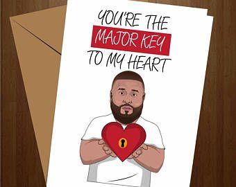 Dj Kahled Love Card Greeting Card Dj Khaled Card Funny Love Card Dj Khaled Gift Gift For Him G Funny Love Cards Funny Anniversary Cards Anniversary Cards