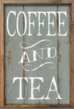 Coffee And Tea Wooden Sign Framed Out In Wood Approx 13 5x19 5x2 Handmade Art Is Applied To Wood Th Rustic Coffee Shop Home Coffee Stations Coffee Bar Home