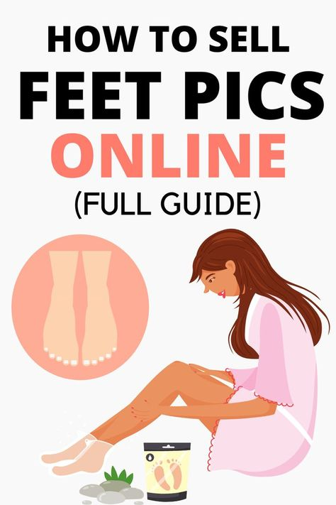 How to Sell Feet Pics and Make Money   Selling Feet Pics On Onlyfans