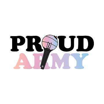 Proud Bts Army By Skeletonvenus Bts Army Bts Army Logo Army Wallpaper
