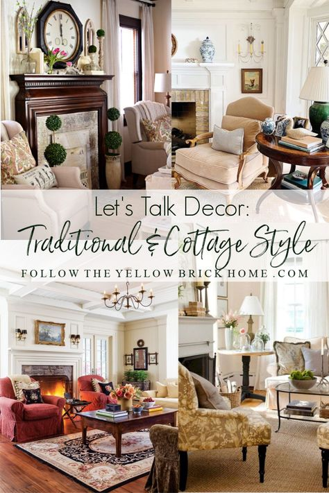 Let's Talk Decor: Traditional and Cottage Style Cottage Style Decor, Cottage Style Homes, Cottage Decorating, Decorating Ideas, Decor Ideas, Southern Style Decor, Southern Decorating, Cottage Ideas, Interior Decorating
