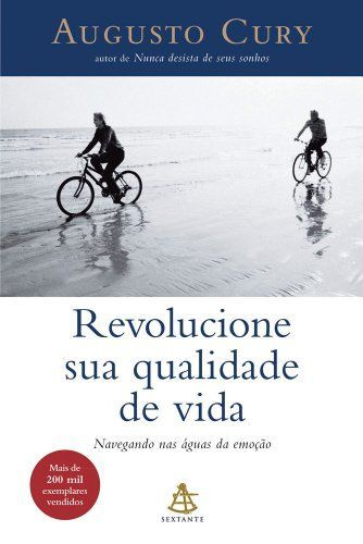 Revolucione Sua Qualidade De Vida Augusto Cury Amazon Com Br