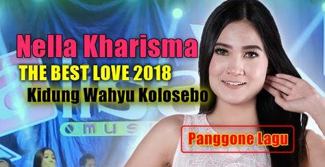 Download Lagu Nella Kharisma Kidung Wahyu Kolosebo Mp3 Terpopuler