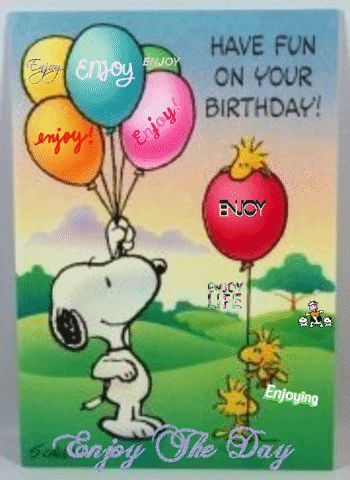 Have fun on your Birthday! Enjoy the Day via GIPHY gif, Enjoy, balloons, Snoopy and Woodstock, beautiful day Peanuts Happy Birthday, Happy Birthday Clip Art, Birthday Cartoon, Happy Birthday Minions, Happy Birthday Quotes, Happy Birthday Images, Happy Birthday Greetings, Snoopy Birthday Images, Snoopy Love