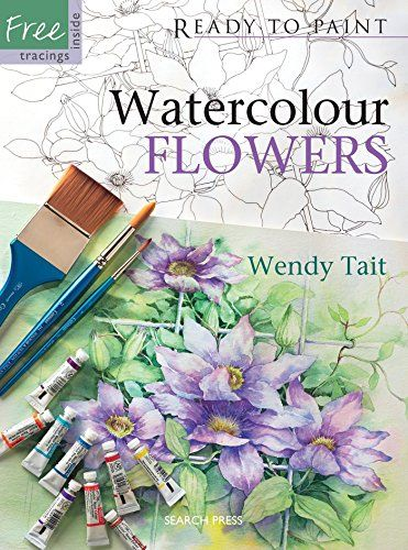 Download Pdf Watercolour Flowers Ready To Paint Free Epub Mobi Ebooks Free Watercolor Flowers Watercolor Flowers Flower Download