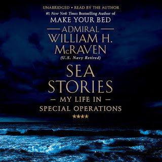 Make Your Bed Little Things That Can Change Your Life And Maybe The World By William H Mcraven Audiobooks On G Sea Stories Audio Books Special Operations