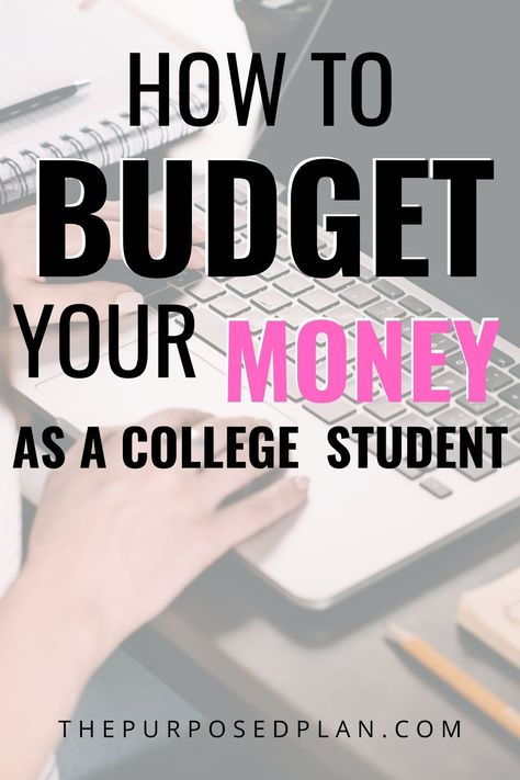 How to Create a Budget In College